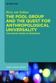 The Pool Group and the Quest for Anthropological Universality (eBook, PDF)
