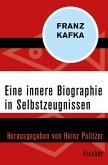 Eine innere Biographie in Selbstzeugnissen (eBook, ePUB)