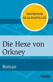 Die Hexe von Orkney (eBook, ePUB)