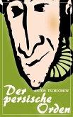 Der persische Orden (Anton Tschechow) - original illustriert - (Literarische Gedanken Edition) (eBook, ePUB)