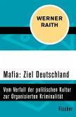 Mafia: Ziel Deutschland (eBook, ePUB)
