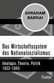 Das Wirtschaftssystem des Nationalsozialismus (eBook, ePUB)