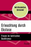 Erleuchtung durch Ekstase (eBook, ePUB)
