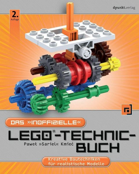 das inoffizielle lego technic buch von pawel kmiec sariel buch. Black Bedroom Furniture Sets. Home Design Ideas