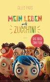 Mein Leben als Zucchini (eBook, ePUB)