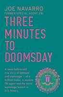 Three Minutes to Doomsday - Navarro, Joe