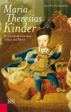 Maria Theresias Kinder - Egghardt, Hanne