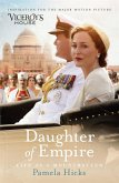 Daughter of Empire. Film Tie-In