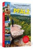 111 Gründe, die Pfalz zu lieben