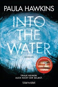 Into the Water - Traue keinem. Auch nicht dir selbst. (eBook, ePUB) - Hawkins, Paula