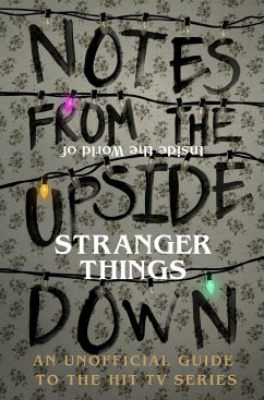 Notes From the Upside Down - Inside the World o...