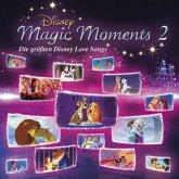 Disney Magic Moments 2 - Größte Disney Love Songs