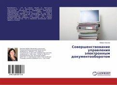 9783330001138 - Uaisova, Majra: Sovershenstvovanie upravleniya jelektronnym dokumentooborotom - Buch