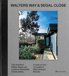 Walters Way and Segal Close - Grahame, Alice; Wilkhu, Taran