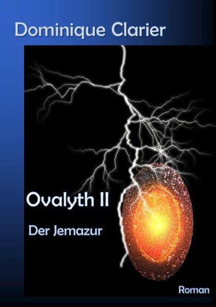 Ovalyth II - Der Jemazur (eBook, ePUB) - Clarier, Dominique