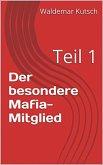 Der besondere Mafia-Mitglied (eBook, ePUB)