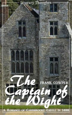 The Captain of the Wight (Frank Cowper) - comprehensive, unabridged with the original illustrations - (Literary Thoughts Edition) (eBook, ePUB) - Cowper, Frank