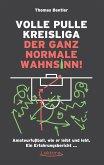 Volle Pulle Kreisliga - der ganz normale Wahnsinn (eBook, ePUB)
