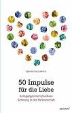 50 Impulse für die Liebe