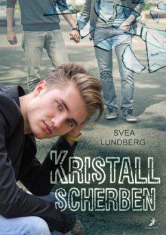 Kristallscherben - Lundberg, Svea