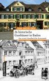 26 historische Gasthäuser in Baden (eBook, PDF)