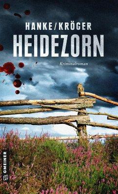 Heidezorn (eBook, ePUB) - Hanke, Kathrin; Kröger, Claudia