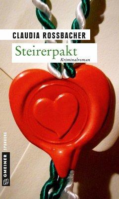 Steirerpakt (eBook, ePUB) - Rossbacher, Claudia