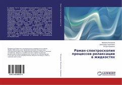 9783330005235 - Pogorelov, Valerij; Lizengevich, Alexandr; Krivenko, Bogdan: Raman-spektroskopiya processov relaxacii v zhidkostyah - Buch