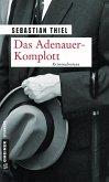 Das Adenauer-Komplott (eBook, ePUB)