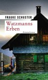 Watzmanns Erben (eBook, ePUB)