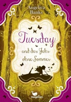 Tuesday und das Jahr ohne Sommer / Tuesday Bd.3 - Banks, Angelica