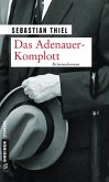 Das Adenauer-Komplott (eBook, PDF)