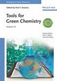 Handbook of Green Chemistry 10 - Tools for Green Chemistry