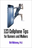 123 Cellphone Tips for Runners and Walkers (Get Moving, #2) (eBook, ePUB)