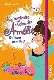 Die Welt steht Kopf / Das verdrehte Leben der Amélie Bd.4 (Mängelexemplar)