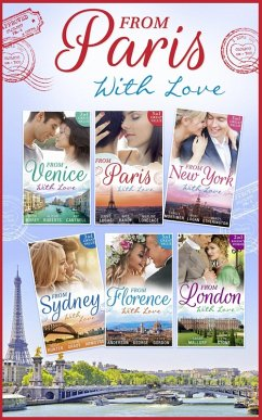From Paris With Love Collection (eBook, ePUB) - Lucas, Jennie; Mortimer, Carole; Anderson, Caroline; Etherington, Wendy; George, Catherine; Gordon, Lucy; Logan, Nikki; Mallory, Sarah; Stone, Lyn; Hardy, Kate; Lovelace, Merline; Morey, Trish; Roberts, Alison; Cantrell, Kat; Hunter, Kelly; Grady, Robyn; Armstrong, Lindsay