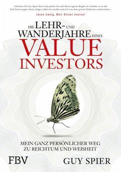 Die Lehr- und Wanderjahre eines Value-Investors (eBook, PDF) - Spier, Guy