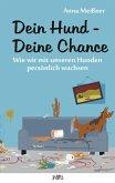 Dein Hund - Deine Chance (eBook, ePUB)