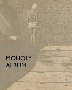 Moholy Album - Moholy-Nagy, László