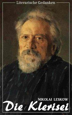Die Klerisei (Nikolai Leskow) (Literarische Gedanken Edition) (eBook, ePUB) - Leskow, Nikolai