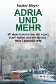 Adria und mehr (eBook, ePUB)