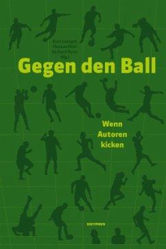 Gegen den Ball