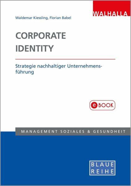 Corporate Identity Ebook Pdf Von Waldemar Kiessling Florian