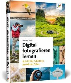 Digital fotografieren lernen - Spehr, Dietmar