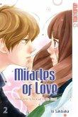 Miracles of Love - Nimm dein Schicksal in die Hand Bd.2