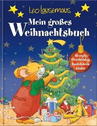 leo lausemaus - mein großes weihnachtsbuch portofrei bei