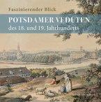 Faszinierender Blick - Potsdamer Veduten des 18. und 19. Jahrhunderts