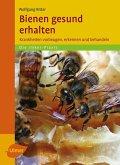 Bienen gesund erhalten (eBook, PDF)
