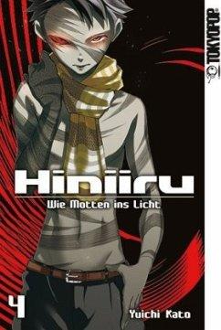 Hiniiru - Wie Motten ins Licht / Hiniiru - Wie ...