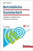 Betriebliche Sozialarbeit (eBook, PDF)